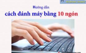 huong-dan-cach-danh-may-bang-10-ngon-9